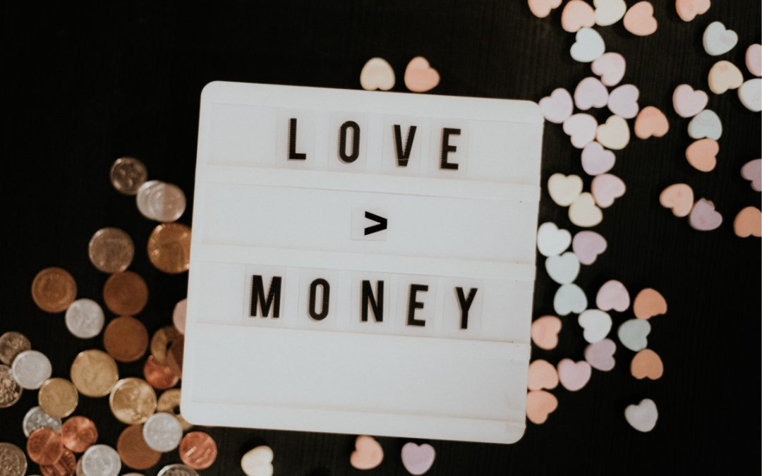 Love – what's money got to do with it?